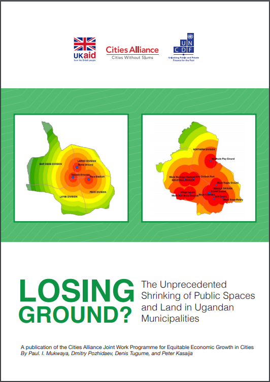 Publication: Losing Ground? The Unprecedented Loss of Public Space in Ugandan Secondary Cities